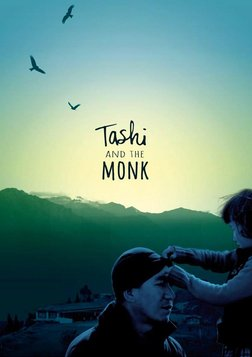Tashi and The Monk - A Former Monk's Home for Abandoned Children