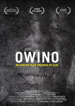 Owino - An African Slum Poisoned by Lead
