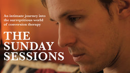 The Sunday Sessions - An Intimate Portrait of a Man Undergoing Conversion Therapy