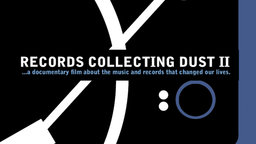Records Collecting Dust II - Musicians Talk About the Records That Changed Their Lives